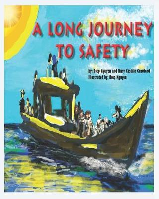 A Long Journey to Safety by Nury Castillo Crawford