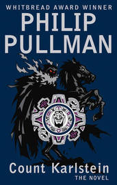 Count Karlstein, or the Ride of the Demon Huntsman by Philip Pullman image