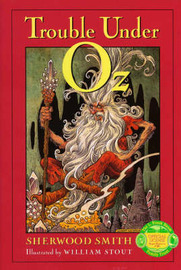 Trouble Under Oz by Sherwood Smith image
