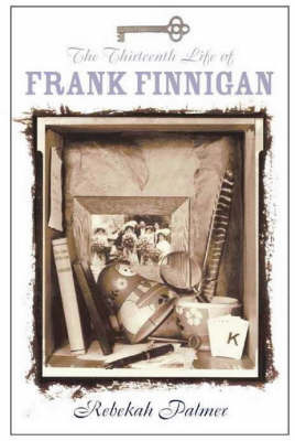 The Thirteenth Life of Frank Finnigan by Rebekah Palmer image