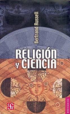Religion y Ciencia by Bertrand Russell