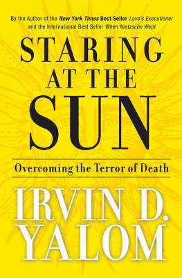 Staring at the Sun by Irvin D Yalom