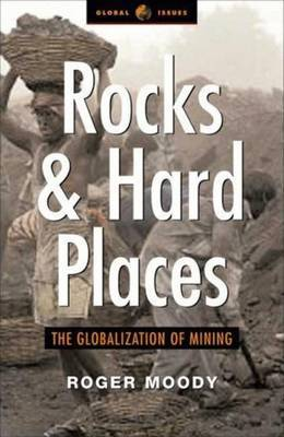 Rocks and Hard Places by Roger Moody
