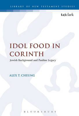 Idol Food in Corinth by Alex T. Cheung
