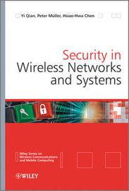 Security in Wireless Networks and Systems by Yi Qian