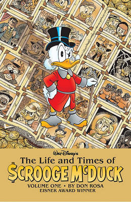The Life and Times of Scrooge McDuck, Volume One by Don Rosa image