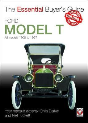 Ford Model T - All Models 1909 to 1927 by Neil Tuckett