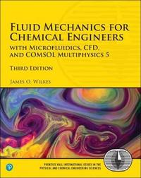 Fluid Mechanics for Chemical Engineers by James O Wilkes image