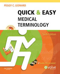 Quick and Easy Medical Terminology by Peggy C Leonard image