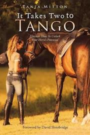 It Takes Two to Tango by Tanja Mitton
