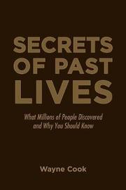 Secrets of Past Lives by Wayne Cook image