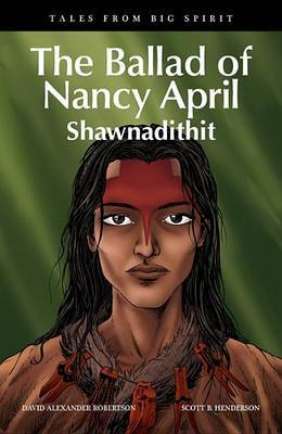 The Ballad of Nancy April by David Alexander Robertson image