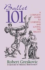 Ballet 101 by Robert Greskovic image