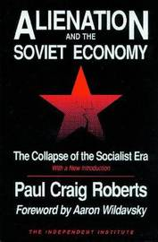 Alienation and the Soviet Economy by Paul Craig Roberts image