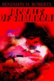 Jackals of Samarra by Benjamin H. Roberts image