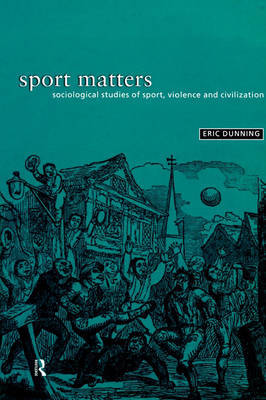 Sport Matters by Eric Dunning image