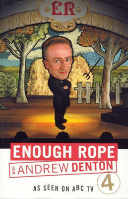 Enough Rope by Andrew Denton image