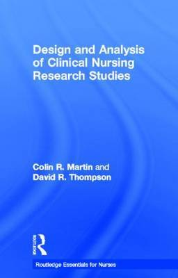 Design and Analysis of Clinical Nursing Research Studies by Colin R. Martin image