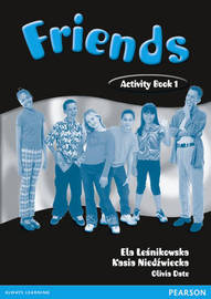 Friends 1 (Global) Activity Book by Liz Kilbey