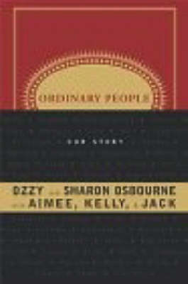 Ordinary People: Our Story by Ozzy Osbourne
