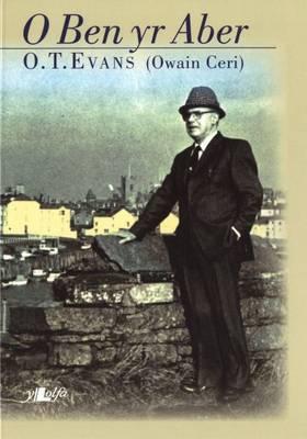 O Ben Yr Aber by O.T. Evans