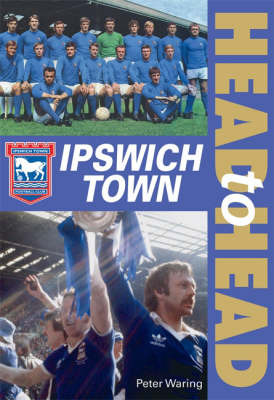 Ipswich Town by Peter Waring
