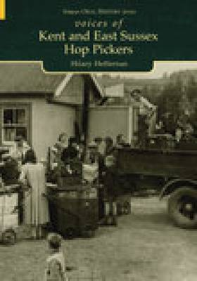 Kent & East Sussex Hop Pickers by Hilary Heffernan