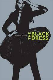 The Black Dress by Valerie Steele image