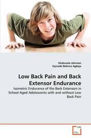 Low Back Pain and Back Extensor Endurance by Olubusola Johnson