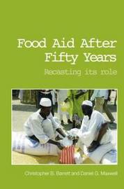Food Aid After Fifty Years by Christopher B. Barrett