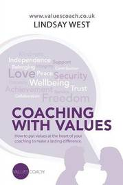 Coaching with Values by Lindsay West
