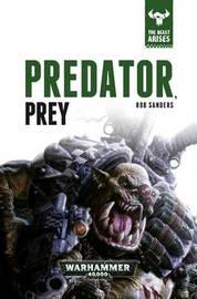 Predator, Prey: Book 2 by Rob Sanders