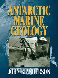 Antarctic Marine Geology by J.B. Anderson image