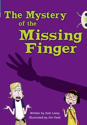 The The Mystery of the Missing Finger by Josh Lacey image