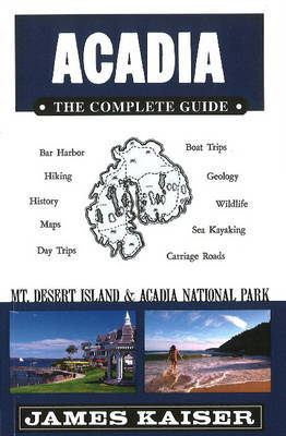 Acadia: The Complete Guide image