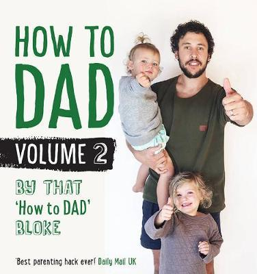 How to Dad Volume 2 by Jordan Watson image