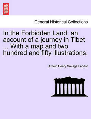 In the Forbidden Land by Arnold Henry Savage Landor image
