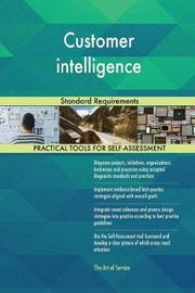 Customer Intelligence Standard Requirements by Gerardus Blokdyk image