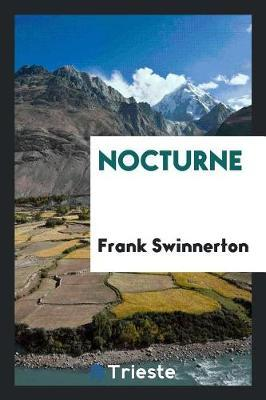 Nocturne by Frank Swinnerton