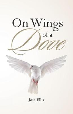 On Wings of a Dove by Jose Ellis image