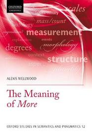 The Meaning of More by Alexis Wellwood