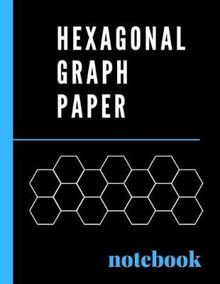 Hexagonal Graph Paper Notebook by Arizona Summer