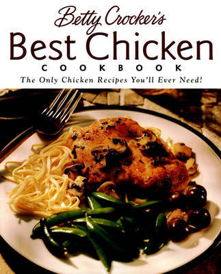 Betty Crocker's Best Chicken Cookbook by Betty Crocker image