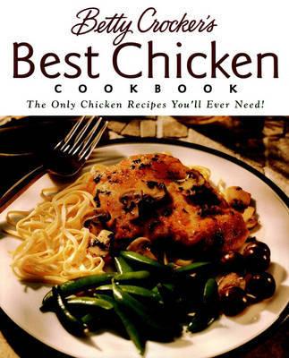 Betty Crocker's Best Chicken Cookbook by Betty Crocker image