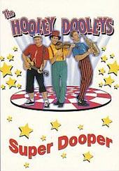 Hooley Dooleys, The - Super Dooper on DVD
