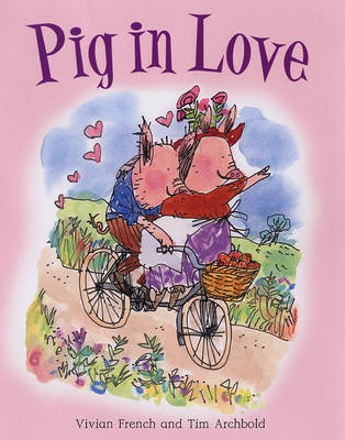 Pig in Love by Vivian French image