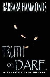 Truth or Dare by Barbara Hammonds image
