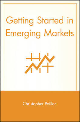 Getting Started in Emerging Markets by Christopher Poillon image