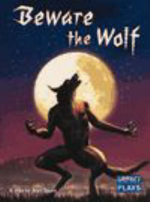 Impact: Beware the Wolf by Alan Dapre