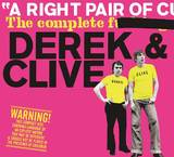 A Right Pair Of C****: The Complete F****** Derek & Clive by Derek And Clive